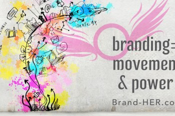 Brand HER Branding is Power new size