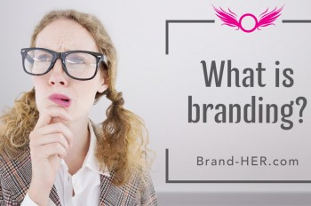 Brand HER What is Branding new size